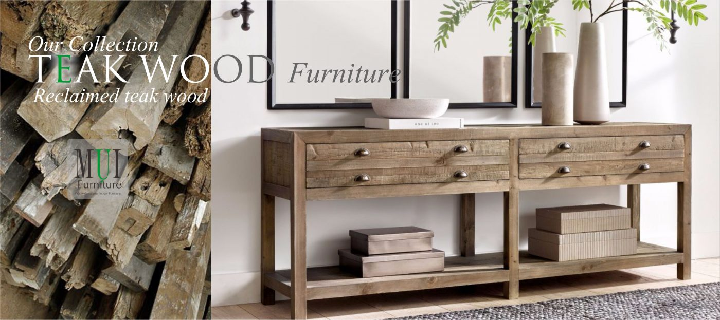MUI TEAK Furniture